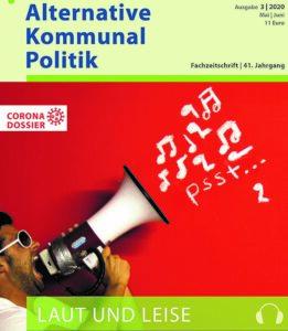 Titelblatt der Zeitschrift Alternative Kommunalpolitik - Laut und Leise - Mann mit Megaphon