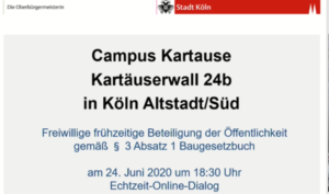 Titelfolie: Campus Kartause Kartäuserwall 24b in Köln Altstadt/Süd - Freiwillige frühzeitige Beteiligung der Öffentlichkeit gemäß § 3 Absatz 1 Baugesetzbuch am 24. Juni 2020 um 18:30 Uhr - Echtzeit-Online-Dialog