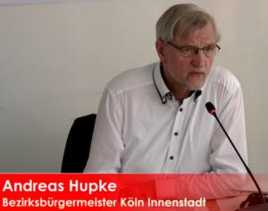 Bild und Text: Andreas Hupkte, Bezirksbürgermeister Köln Innenstadt